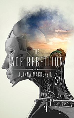 "<a href=""https://www.amazon.com/Jade-Rebellion-Alanna-Mackenzie-ebook/dp/B07CBSTP9L/ref=sr_1_fkmr0_1?s=digital-text&ie=UTF8&qid=1524329380&sr=1-1-fkmr0&keywords=alan%20mackenzie%20the%20jade%20rebellion"" target=""_blank"">Alanna Mackenzie - The Jade Rebellion</a>"
