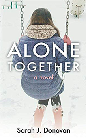 "<a href=""https://www.amazon.com/Alone-Together-Sarah-J-Donovan/dp/099987683X/ref=sr_1_4?s=books&ie=UTF8&qid=1532620662&sr=1-4&keywords=Alone+Together"" target=""_blank"">Sarah J. Donovan - Alone Together</a>"