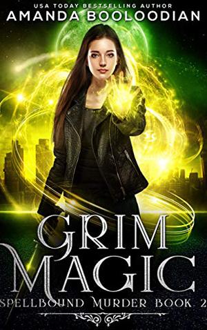 """<a href=""""https://www.amazon.com/Grim-Magic-Spellbound-Murder-Book-ebook/dp/B07GD5GHGZ/ref=pd_ybh_a_29?_encoding=UTF8&psc=1&refRID=XGDQ2Y72S6AME1MFBVA5"""" target=""""_blank"""">Amanda Booloodian - Grim Magic</a>"""