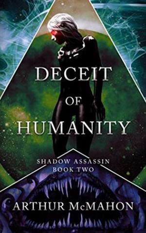 "<a href=""https://www.amazon.com/Deceit-Humanity-Shadow-Assassin-Book-ebook/dp/B071NJF8KZ"" target=""_blank"">Arthur McMahon - Deceit of Humanity</a>"