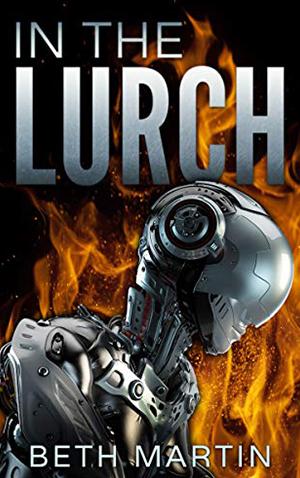 """<a href=""""https://www.amazon.com/Lurch-Beth-Martin-ebook/dp/B07HDH19B6/ref=pd_ybh_a_26?_encoding=UTF8&psc=1&refRID=2YQZA13JWRXSY29KTCX5"""" target=""""_blank""""> Beth Martin - In The Lurch</a>"""