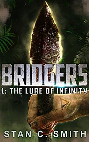 "<a href=""https://www.amazon.com/Bridgers-Infinity-Stan-C-Smith-ebook/dp/B07BW32KFP/ref=la_B001KHBXAI_1_1?s=books&ie=UTF8&qid=1524329184&sr=1-1"" target=""_blank"">Stan C. Smith - Bridgers 1: The Lure of Infinity</a>"