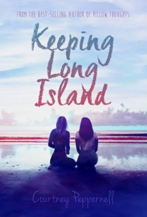"<a href=""https://www.amazon.com/Keeping-Long-Island-Courtney-Peppernell-ebook/dp/B06WVC2VPN/ref=asap_bc?ie=UTF8"" target=""_blank"">Courtney Peppernell - Keeping Long Island</a>"
