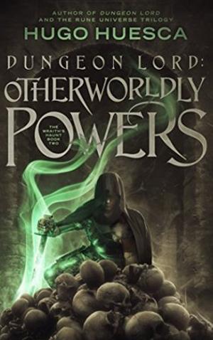 """<a href=""""https://www.amazon.com/Dungeon-Lord-Otherworldly-Powers-Wraiths-ebook/dp/B079K6R9XB/ref=sr_1_1?s=digital-text&ie=UTF8&qid=1524428230&sr=1-1&keywords=hugo+huesca+dungeon+lord+2"""" target=""""_blank"""">Hugo Huesca - Dungeon Lord 2: Otherworldly Powers</a>"""