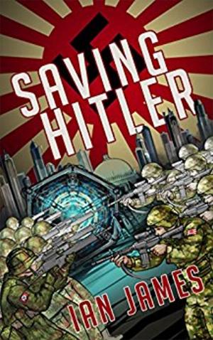 "<a href=""https://www.amazon.com/Saving-Hitler-Alternate-History-Book-ebook/dp/B011ZCUD6M"" target=""_blank"">Ian James - Saving Hitler</a>"