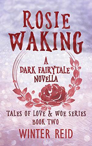 "<a href=""https://www.amazon.com/Rosie-Waking-Fairytale-Novella-Tales-ebook/dp/B07D26Z7CK/ref=sr_1_1?s=books&ie=UTF8&qid=1532619757&sr=1-1&keywords=Rosie+Waking"" target=""_blank"">Rosie Waking - Winter Reid</a>"