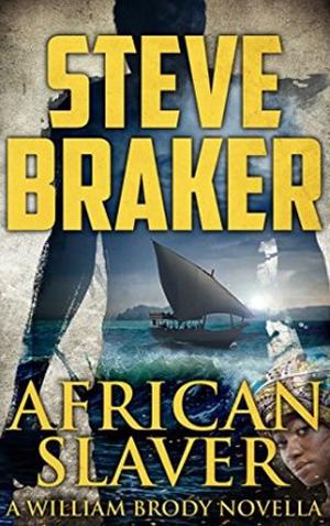 "<a href=""https://www.amazon.com/African-Slaver-William-Adventure-Novella-ebook/dp/B01LQDZ6XU/ref=la_B01LRVE7L8_1_1?s=books&ie=UTF8&qid=1506695683&sr=1-1"" target=""_blank"">Steve Braker - African Slaver</a>"