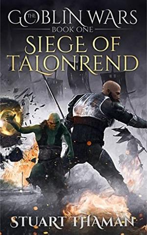 "<a href=""https://www.amazon.com/Goblin-Wars-Part-One-Talonrend/dp/0615935753/ref=tmm_pap_swatch_0?_encoding=UTF8&qid=&sr="" target=""_blank"">Stuart Thaman - The Goblin Wars: Seige of Talonrend</a>"
