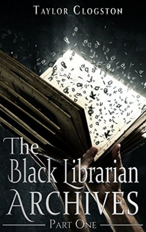 "<a href=""https://www.amazon.com/dp/B076P1JXTQ"" target=""_blank"">Taylor Clogston - The Black Librarian Archives: Part One</a>"