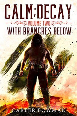 "<a href=""https://www.amazon.com/Calm-Decay-2-Branches-Below-ebook/dp/B07L45KFQR/ref=sr_1_5?s=books&ie=UTF8&qid=1549037128&sr=1-5&keywords=Carter+Bowman"" target=""_blank"">Carter Bowman - With Branches Below</a>"