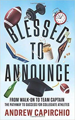 "<a href=""https://www.amazon.com/Blessed-Announce-Walk-Collegiate-Athletes/dp/0578458985/ref=sr_1_1?keywords=Andrew+Capirchio&qid=1558027176&s=gateway&sr=8-1-spell"" target=""_blank"">Andrew Capirchio - Blessed to Announce</a>"