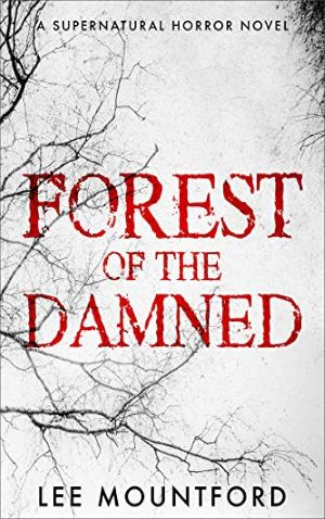 "<a href=""https://www.amazon.com/Forest-Damned-Supernatural-Horror-Mountford/dp/1798852306/ref=sr_1_fkmrnull_1?keywords=Lee+Mountford+Forest+of+the+Damned&qid=1558028759&s=gateway&sr=8-1-fkmrnull"" target='_blank"">Lee Mountford - Forest of the Damned</a>"
