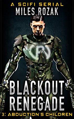 "<a href=""https://www.amazon.com/Blackout-Renegade-Abductions-Children-Adventure-ebook/dp/B07LBXTS12/ref=sr_1_fkmrnull_4?keywords=Miles+Rozak&qid=1558025965&s=gateway&sr=8-4-fkmrnull"" target=""_blank"">Miles Rozak - Blackout Renegade 3 Abuction's Children</a>"